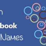 Stylish Facebook Names List For Boys & Girls