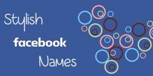 Stylish Facebook Names List For Boys & Girls